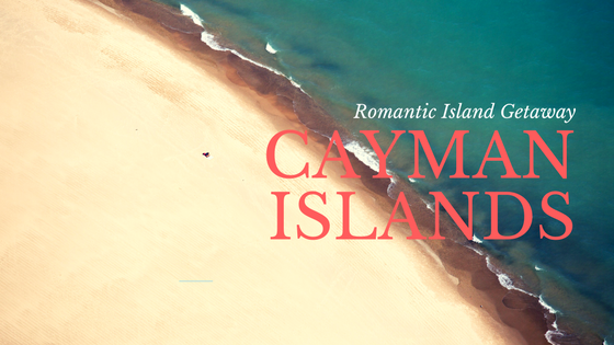 3 Reasons Cayman Islands Should Be On a Couple's Bucket List