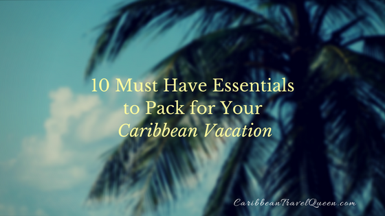 10 Tips for Planning Your Caribbean Vacation